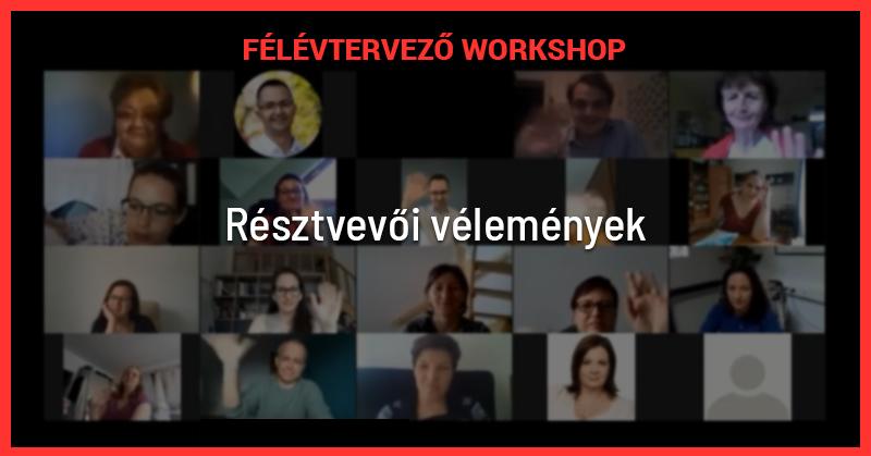 Félévtervező Workshop Résztvevői vélemények